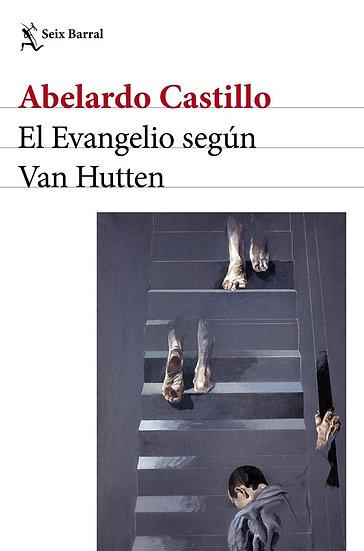 EL EVANGELIO SEGÚN VAN HUTTEN. CASTILLO, ABELARDO