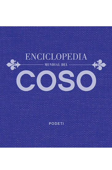 ENCICLOPEDIA MUNDIAL DEL COSO. PODETI