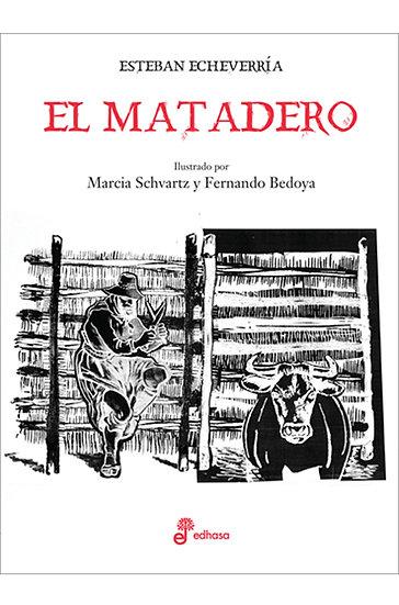 EL MATADERO. ECHEVERRÍA, ESTEBAN