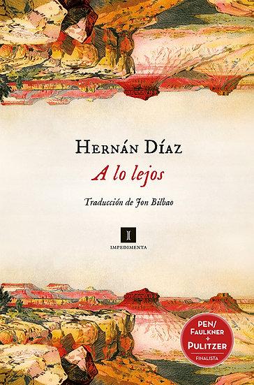 A LO LEJOS. DÍAZ, HERNÁN