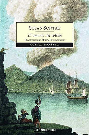 EL AMANTE DEL VOLCÁN. SONTAG, SUSAN