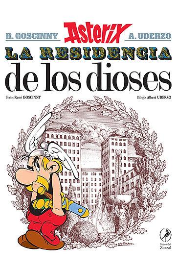 ASTERIX: LA RESIDENCIA DE LOS DIOSES. GOSCINNY, R. - UDERZO, A.