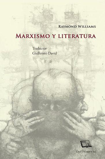 MARXISMO Y LITERATURA. WILLIAMS, RAYMOND