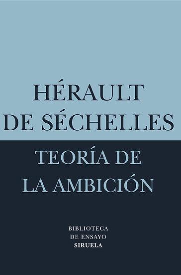 TEORÍA DE LA AMBICIÓN. DE SECHELLES, HÉRAULT
