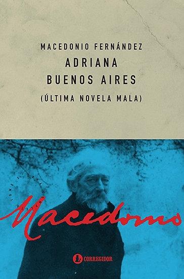ADRIANA BUENOS AIRES. FERNÁNDEZ, MACEDONIO