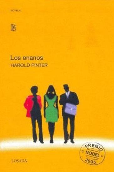 LOS ENANOS. PINTER, HAROLD