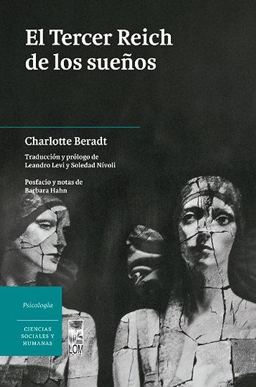 EL TERCER REICH DE LOS SUEÑOS. BERADT, CHARLOTTE