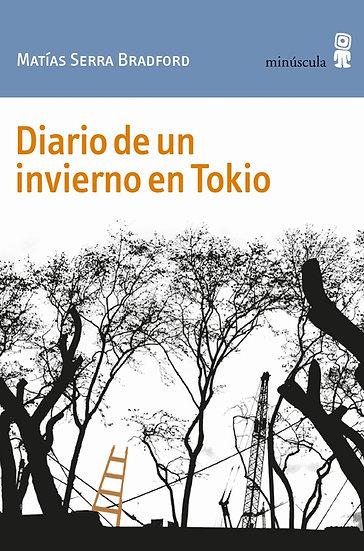 DIARIO DE UN INVIERNO EN TOKIO. SERRA BRADFORD, MATÍAS