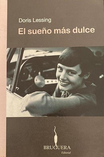 EL SUEÑO MÁS DULCE. LESSING, DORIS
