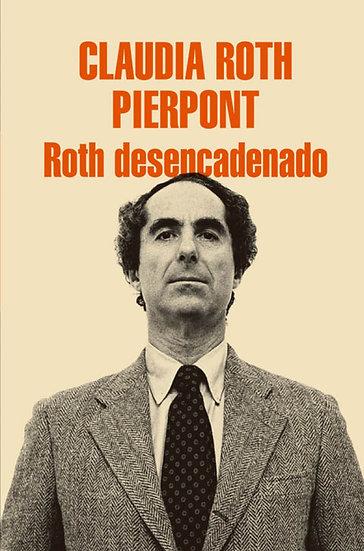 ROTH DESENCADENADO. ROTH PIERPONT, CLAUDIA