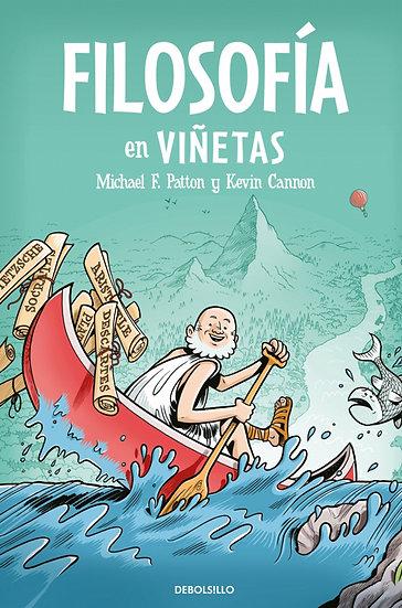 FILOSOFÍA EN VIÑETAS. PATTON, MICHAEL - CANNON, KEVIN