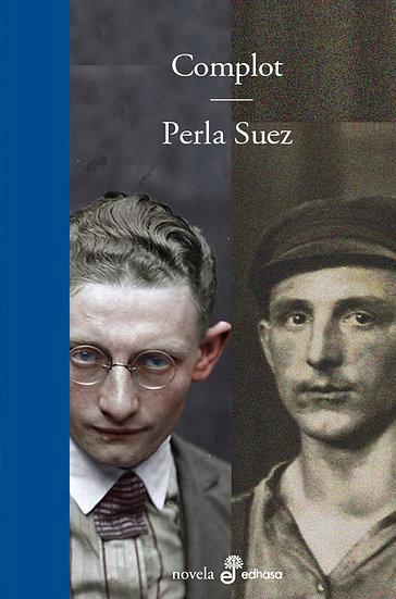 COMPLOT. SUEZ, PERLA
