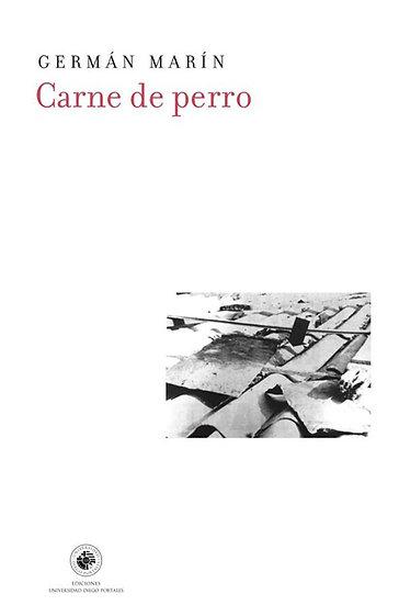 CARNE DE PERRO. MARÍN, GERMÁN