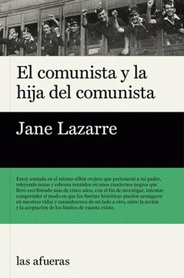 EL COMUNISTA Y LA HIJA DEL COMUNISTA. LAZARRE, JANE