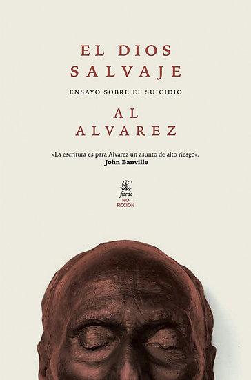 EL DIOS SALVAJE. ALVAREZ, AL