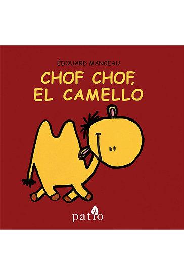 CHOF CHOF, EL CAMELLO. MANCEAU, ÉDOUARD