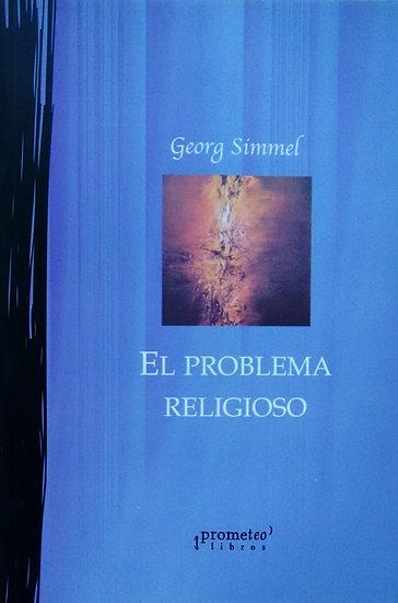 EL PROBLEMA RELIGIOSO. SIMMEL, GEORG
