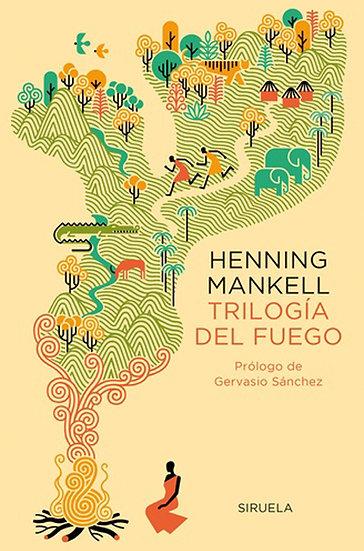 TRILOGÍA DEL FUEGO. MANKELL, HENNING
