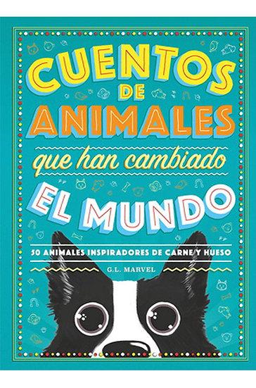 CUENTOS DE ANIMALES QUE HAN CAMBIADO EL MUNDO. MARVEL, G.L.