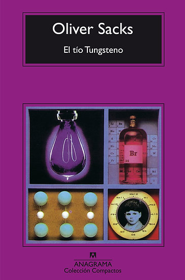EL TÍO TUNGSTENO. SACKS, OLIVER