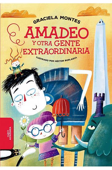 AMADEO Y OTRA GENTE EXTRAORDINARIA. MONTES, G.