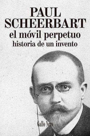 EL MÓVIL PERPETUO. SCHEERBART, PAUL