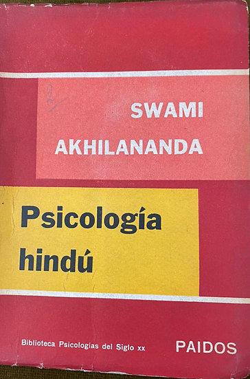 PSICOLOGÍA HINDÚ. AKHILANANDA, SWAMI