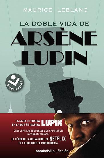 LA DOBLE VIDA DE ARSENE LUPIN. LEBLANC, MAURICE