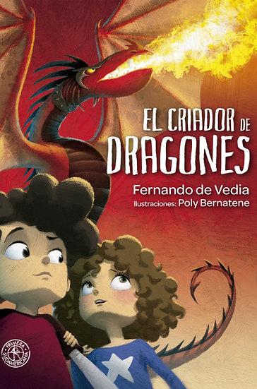 EL CRIADOR DE DRAGONES. DE VEDIA, FERNANDO
