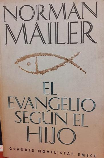 EL EVANGELIO SEGÚN EL HIJO. MAILER, NORMAN
