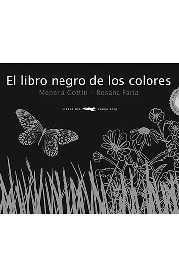 EL LIBRO NEGRO DE LOS COLORES. COTTIN, MENENA - FARIA, ROSANA