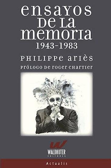 ENSAYOS DE LA MEMORIA. ARIES, PHILIPPE