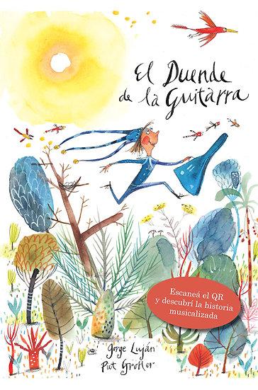 EL DUENDE DE LA GUITARRA. LUJÀN, JORGE - GROBLER, PIET