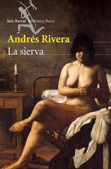 LA SIERVA. RIVERA, ANDRÉS