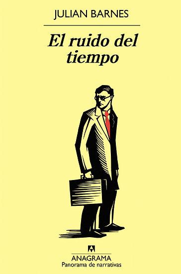 EL RUIDO DEL TIEMPO. BARNES, JULIAN