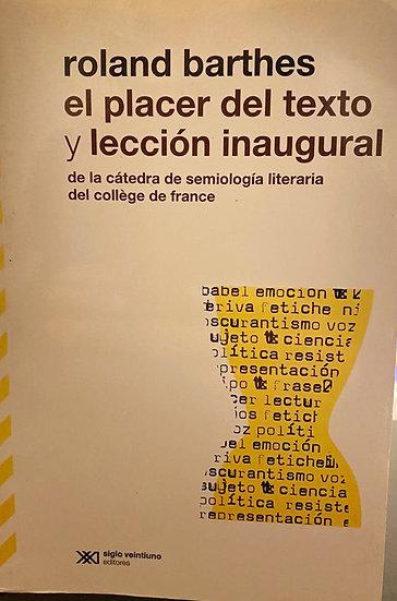 EL PLACER DEL TEXTO Y LECCIÓN INAUGURAL. BARTHES, ROLAND