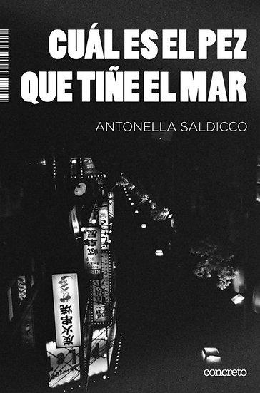 CUÁL ES EL PEZ QUE TIÑE EL MAR. SALDICCO, ANTONELLA