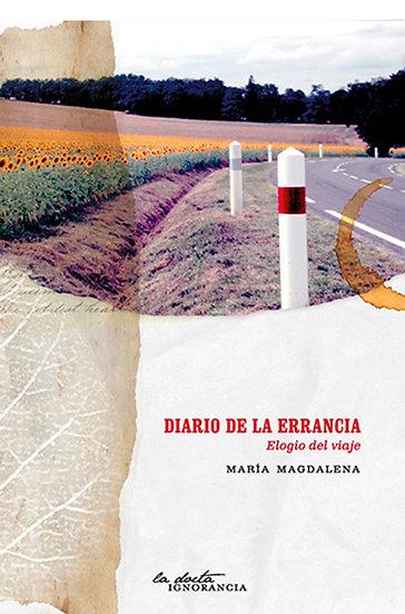 DIARIO DE LA ERRANCIA. MAGDALENA, MARÍA