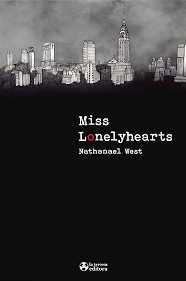 MISS LONELYHEARTS. WEST, NATHANAEL