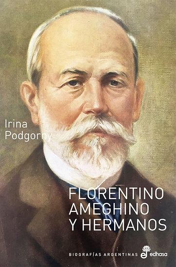 FLORENTINO AMEGHINO Y HERMANOS. PODGORNY, IRINA