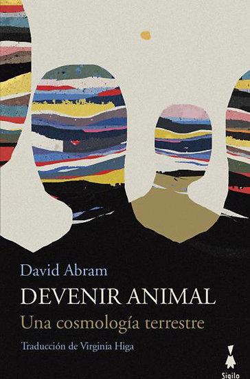 DEVENIR ANIMAL. ABRAM, DAVID
