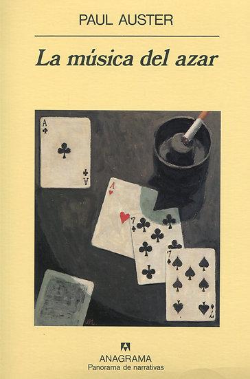 LA MÚSICA DEL AZAR. AUSTER, PAUL