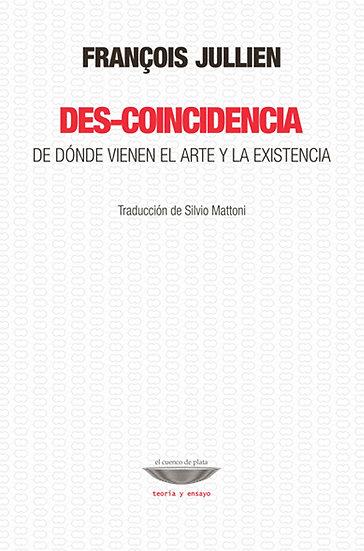 DES-COINCIDENCIA. JULLIEN, FRANCOIS