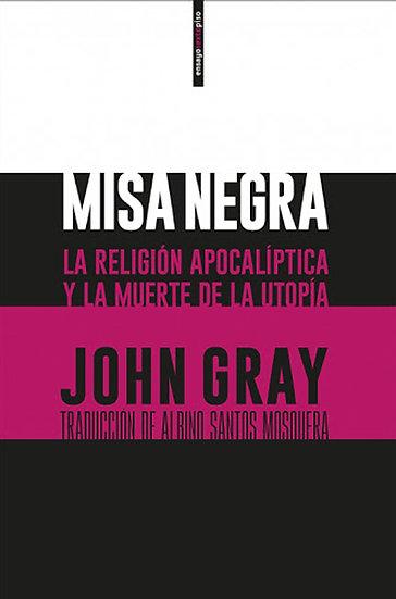 MISA NEGRA. GRAY, JOHN