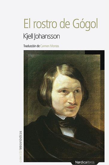 EL ROSTRO DE GÓGOL. JOHANSSON, KJELL