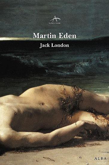 MARTIN EDEN. LONDON, JACK