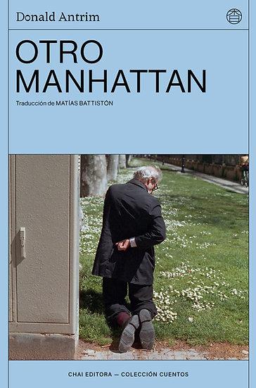 OTRO MANHATTAN. ANTRIM, DONALD