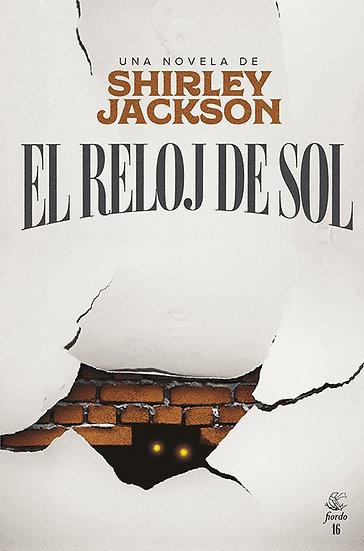 EL RELOJ DE SOL. JACKSON, SHIRLEY