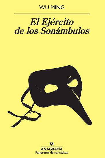 EL EJÉRCITO DE LOS SONÁMBULOS. MING, WU