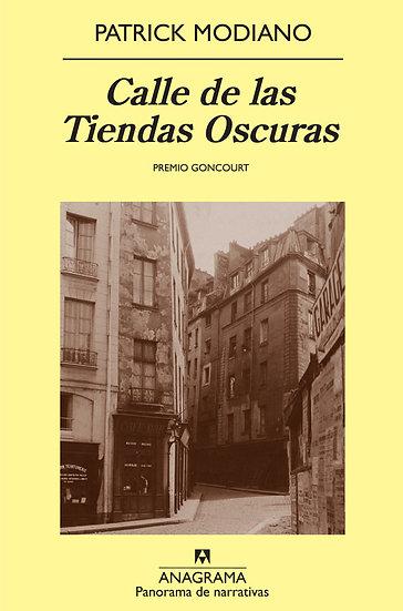 CALLE DE LAS TIENDAS OSCURAS. MODIANO, PATRICK